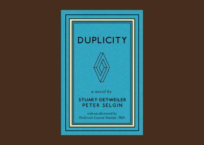 DUPLICITY Peter Selgin