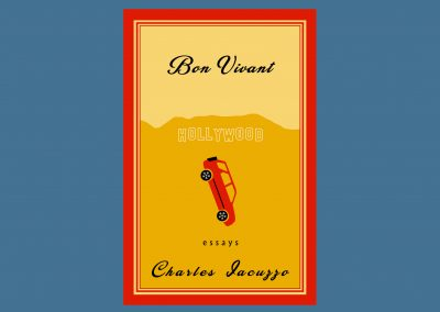 Peter Selgin, Book Cover Design, Charles Iacuzzo, Bon Vivant