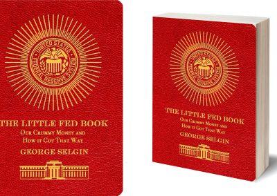 Peter Selgin, Book Cover Design, The Little Fed Book, George Selgin