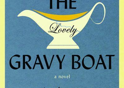 Peter Selgin, The Lovely Gravy Boat
