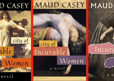 Peter Selgin, Cover Designs for Incurable Women, by Maud Casey